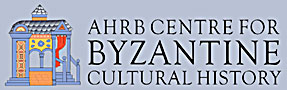 The AHRB Centre for Byzantine Cultural History