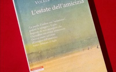 L'estate dell'amicizia / Volker Weidermann